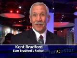 Kent Bradford, Sam Bradford's Father